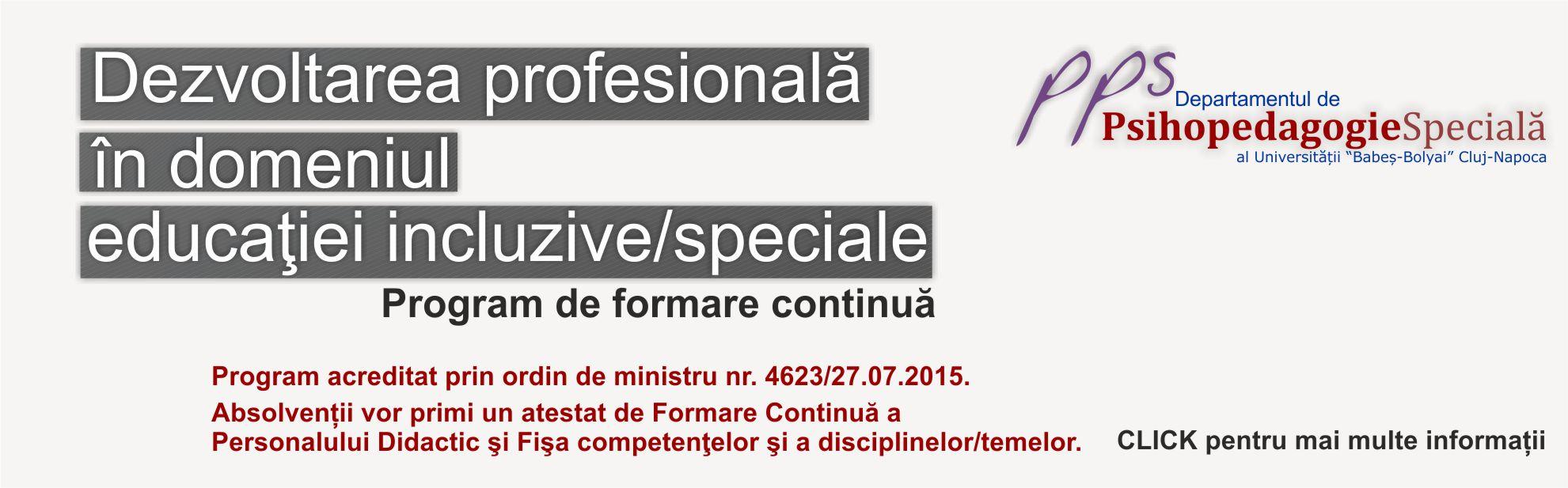 logo -  Program de formare continuă Dezvoltarea profesională în domeniul educaţiei incluzive/speciale